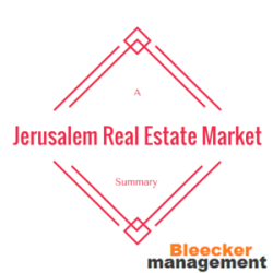 Jerusalem Real Estate Market - A Summary